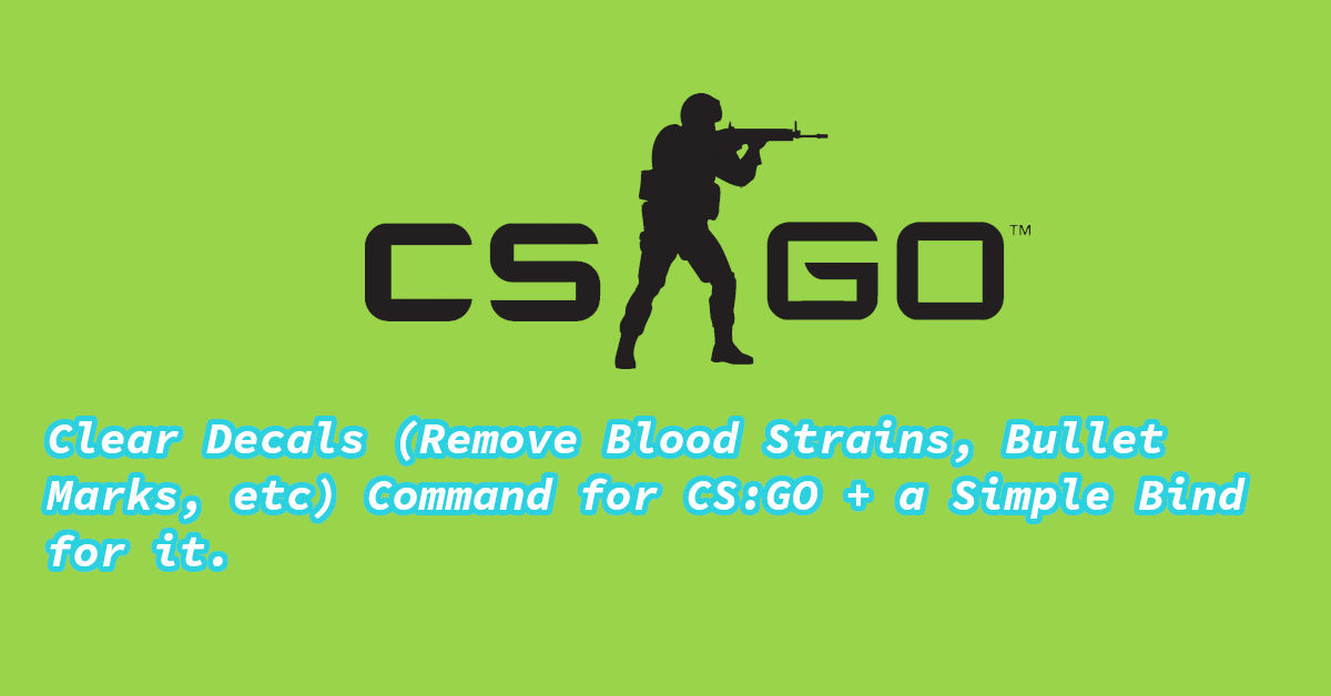 clear decals csgo command